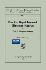 Das Großspeicherwerk Glockner-Kaprun