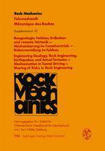 Baugeologie, Felsbau, Erdbeben und rezente Tektonik — Mechanisierung im Tunnelvortrieb — Riskenverteilung im Felsbau / Engineering Geology, Rock Engineering, Earthquakes, and Actual Tectonics — Mechanization in Tunnel Driving — Sharing of Risks in Rock Engineering