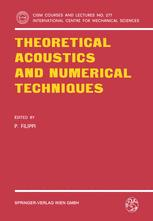 Theoretical Acoustics and Numerical Techniques