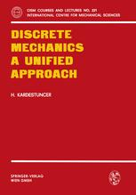 Discrete Mechanics A Unified Approach