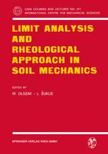 Limit Analysis and Rheological Approach in Soil Mechanics