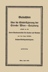 Gutachten über die Elektrifizierung der Strecke Wien —Salzburg