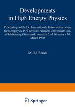 Developments in High Energy Physics