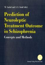 Prediction of Neuroleptic Treatment Outcome in Schizophrenia