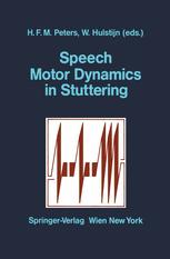 Speech Motor Dynamics in Stuttering
