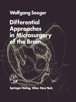 Differential Approaches in Microsurgery of the Brain