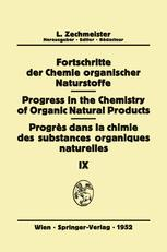 Fortschritte der Chemie Organischer Naturstoffe/Progress in the Chemistry of Organic Natural Products/Progrès Dans La Chimie Des Substances Organiques Naturelles