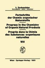 Fortschritte der Chemie Organischer Naturstoffe / Progress in the Chemistry of Organic Natural Products / Progrès Dans la Chimie des Substances Organiques Naturelles