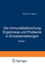 Die Immunitätsforschung Ergebnisse und Probleme in Einzeldarstellungen