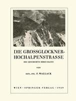 Die Grossglockner-Hochalpenstrasse