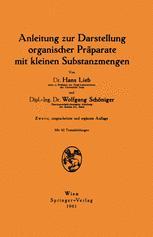 Anleitung zur Darstellung organischer Präparate mit kleinen Substanzmengen