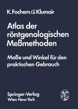 Atlas der röntgenologischen Meßmethoden