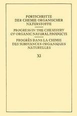 Fortschritte der Chemie Organischer Naturstoffe / Progress in the Chemistry of Organic Natural Products / Progrés dans la Chimie des Substances Organiques Naturelles