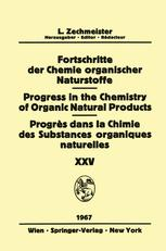 Fortschritte der Chemie Organischer Naturstoffe / Progress in the Chemistry of Organic Natural Products / Progrès dans la Chimie des Substances Organiques Naturelles