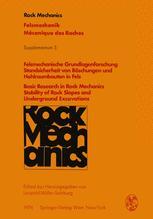 Felsmechanische Grundlagenforschung Standsicherheit von Böschungen und Hohlraumbauten in Fels / Basic Research in Rock Mechanics Stability of Rock Slopes and Underground Excavations