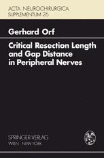 Critical Resection Length and Gap Distance in Peripheral Nerves
