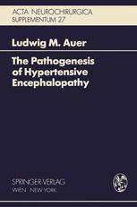 The Pathogenesis of Hypertensive Encephalopathy