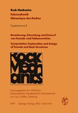 Berechnung, Erkundung und Entwurf von Tunneln und Felsbauwerken / Computation, Exploration and Design of Tunnels and Rock Structures