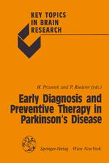 Early Diagnosis and Preventive Therapy in Parkinson's Disease