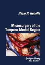 Microsurgery of the Temporo-Medial Region