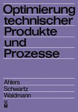 Optimierung technischer Produkte und Prozesse