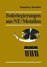 Federlegierungen aus NE-Metallen