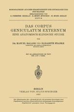 Das Corpus Geniculatum Externum Eine Anatomisch-Klinische Studie