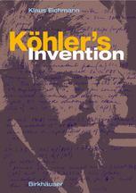 Köhler's Invention