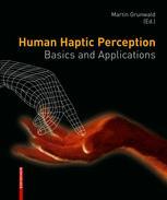 Human Haptic Perception: Basics and Applications
