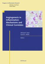 Angiogenesis in Inflammation: Mechanisms and Clinical Correlates