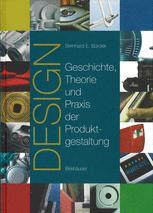 Design Geschichte, Theorie und Praxis der Produktgestaltung