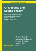 C*-algebras and Elliptic Theory
