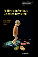 Pediatric Infectious Diseases Revisited
