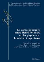La correspondance entre Henri Poincaré et les physiciens, chimistes et ingénieurs