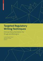 Targeted Regulatory Writing Techniques: Clinical Documents for Drugs and Biologics
