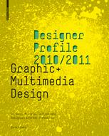 Designer Profile 2008/2009: Graphic + Multimedia Design