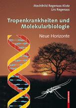 Tropenkrankheiten und Molekularbiologie