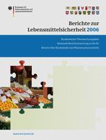 Berichte zur Lebensmittelsicherheit 2006