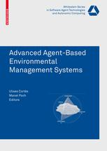 Advanced Agent-Based Environmental Management Systems