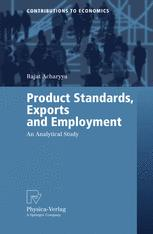 Product Standards, Exports and Employment