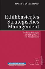 Ethikbasiertes Strategisches Management