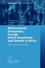 Multinational Enterprises, Foreign Direct Investment and Growth in Africa
