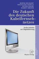Die Zukunft des deutschen Kabelfernsehnetzes