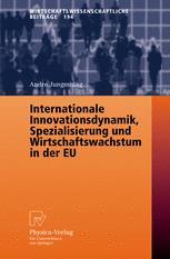 Internationale Innovationsdynamik, Spezialisierung und Wirtschaftswachstum in der EU