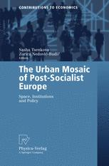 The Urban Mosaic of Post-Socialist Europe
