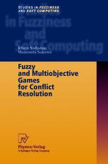 Fuzzy and Multiobjective Games for Conflict Resolution