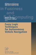 Fuzzy Logic Techniques for Autonomous Vehicle Navigation