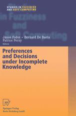 Preferences and Decisions under Incomplete Knowledge