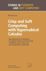 Crisp and Soft Computing with Hypercubical Calculus