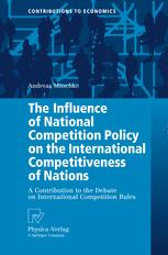 The Influence of National Competition Policy on the International Competitiveness of Nations